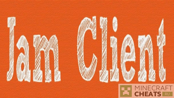 Чит JamClient на Майнкрафт 1.8